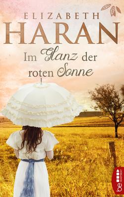 Im Glanz der roten Sonne von Haran,  Elizabeth, Ohletz,  Monika
