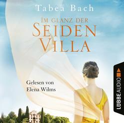 Im Glanz der Seidenvilla von Bach,  Tabea, Wilms,  Elena