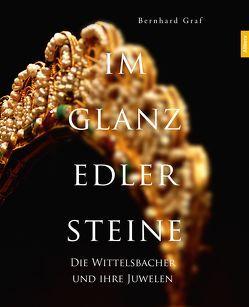 Im Glanz edler Steine von Graf,  Bernhard