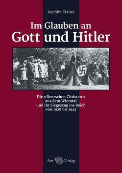 Im Glauben an Gott und Hitler von Krause,  Joachim