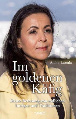 Im goldenen Käfig von Laoula,  Aicha