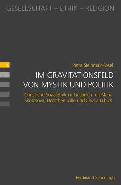 Im Gravitationsfeld von Mystik und Politik von Steinmair-Pösel,  Petra