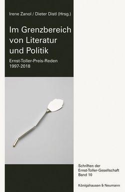 Im Grenzbereich von Literatur und Politik von Distl,  Dieter, Zanol,  Irene