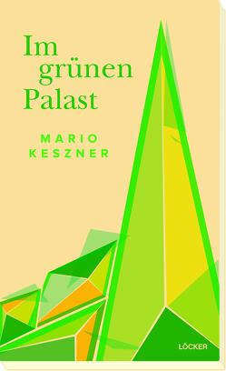 Im grünen Palast von Keszner,  Mario