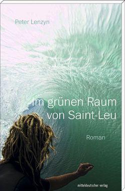Im grünen Raum von Saint-Leu von Lenzyn,  Peter