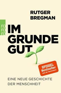 Im Grunde gut von Bregman,  Rutger, Busse,  Gerd, Faure,  Ulrich