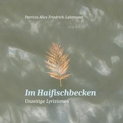 Im Haifischbecken von Friedrich-Lahrmann,  Patricia Alice