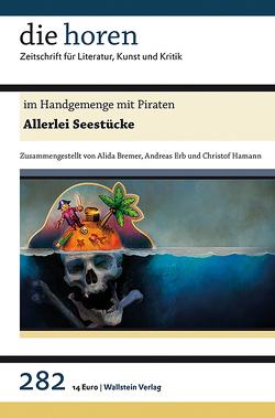 im Handgemenge mit Piraten von Bremer,  Alida, Erb,  Andreas, Hamann,  Christof