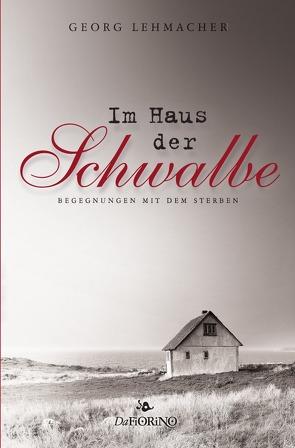 Im Haus der Schwalbe von Lehmacher,  Georg