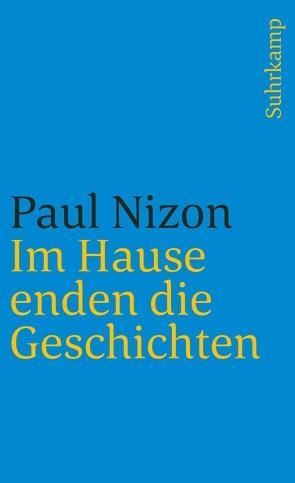 Im Hause enden die Geschichten von Nizon,  Paul