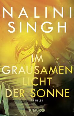 Im hellen Licht der Sonne von Naumann,  Katharina, Singh,  Nalini
