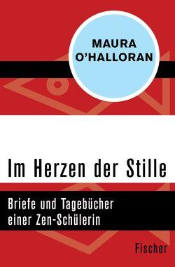 Im Herzen der Stille von Gräfe,  Ursula, O'Halloran,  Maura