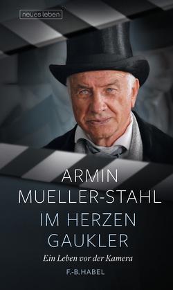 Im Herzen Gaukler von Habel,  Frank-Burkhard, Mueller-Stahl,  Armin