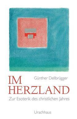 Im Herzland von Dellbrügger,  Günther