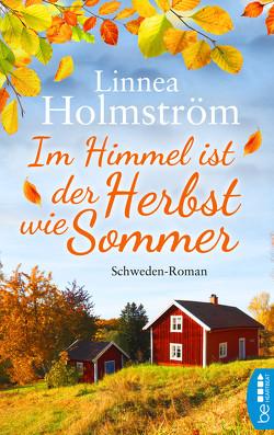 Im Himmel ist der Herbst wie Sommer von Holmström,  Linnea