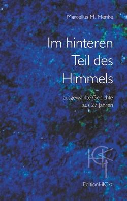 Im hinteren Teil des Himmels von Menke,  Marcellus M.