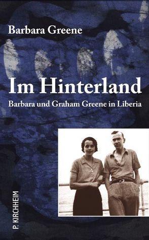 Im Hinterland von Blume,  Till, Buchner,  Christiane, Greene,  Barbara, Strachwitz,  Rupert