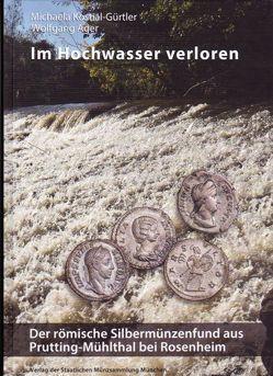 Im Hochwasser verloren von Ager,  Wolfgang, Kostial-Gürtler,  Michaela