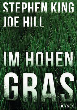 Im hohen Gras von Hill,  Joe, King,  Stephen, Riffel,  Hannes