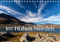 Im Hohen Norden 2018 (Tischkalender 2018 DIN A5 quer) von Schrader,  Ulrich