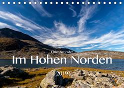 Im Hohen Norden 2019 (Tischkalender 2019 DIN A5 quer) von Schrader,  Ulrich