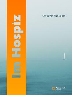 Im Hospiz von van der Voort,  Annet