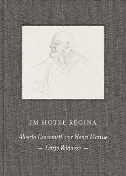 Im Hotel Régina von Di Crescenzo,  Casimiro, Jedlicka,  Gotthard, Lüthy,  Michael