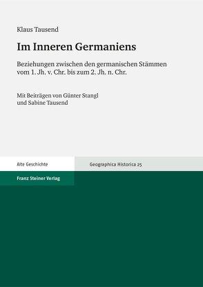 Im Inneren Germaniens von Stangl,  Günter, Tausend,  Klaus, Tausend,  Sabine