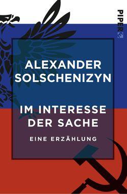 Im Interesse der Sache von Labas,  Leonie, Solschenizyn,  Alexander