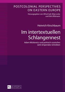 Im intertextuellen Schlangennest von Kirschbaum,  Heinrich