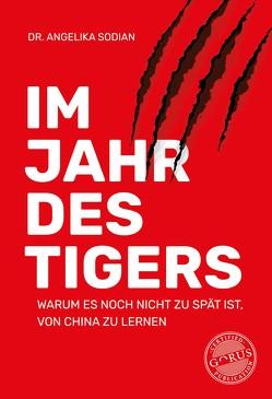 Im Jahr des Tigers von Sodian,  Angelika