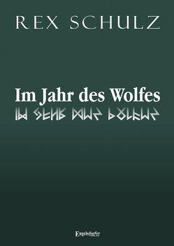 Im Jahr des Wolfes von Schulz,  Rex