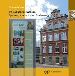 Im jüdischen Bochum von Evangelischen Stadtakademie Bochum, Keller,  Manfred