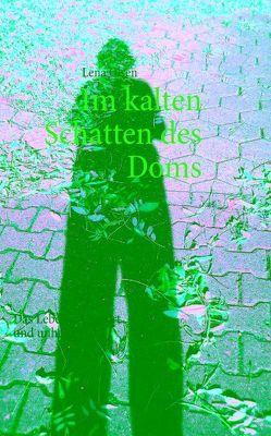 Im kalten Schatten des Doms von Olsen,  Lena