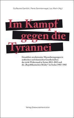 Im Kampf gegen die Tyrannei von Gamblin,  Guillaume, Marin,  Lou, Sommermeyer,  Pierre