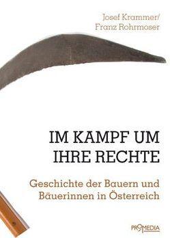 Im Kampf um ihre Rechte von Krammer,  Josef, Rohrmoser,  Franz