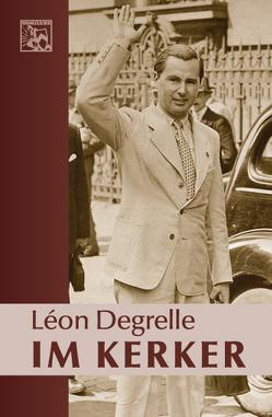 Im Kerker von Degrelle,  Leon