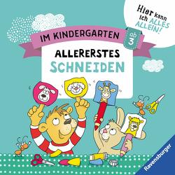 Im Kindergarten: Allererstes Schneiden von Jebautzke,  Kirstin, Koppers,  Theresia