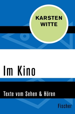 Im Kino von Witte,  Karsten