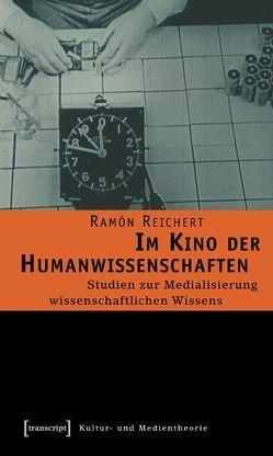 Im Kino der Humanwissenschaften von Reichert,  Ramón