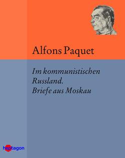 Im kommunistischen Russland von Paquet,  Alfons