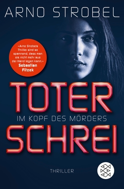 Im Kopf des Mörders – Toter Schrei von Strobel,  Arno