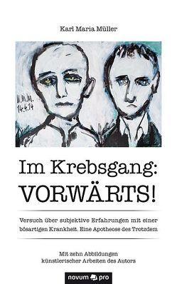 Im Krebsgang: Vorwärts! von Müller,  Karl Maria