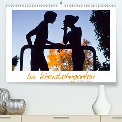 Im Kreislehrgarten (Premium, hochwertiger DIN A2 Wandkalender 2021, Kunstdruck in Hochglanz) von Bücker,  Michael