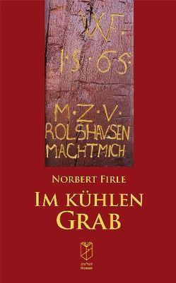 Im kühlen Grab von Firle,  Norbert