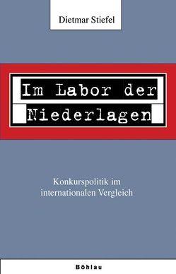 """""""Im Labor der Niederlagen"""" von Stiefel,  Dieter"""