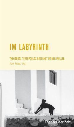 Im Labyrinth von Raddatz,  Frank M
