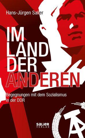 Im Land der Anderen von Salier,  Hans-Jürgen