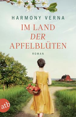 Im Land der Apfelblüte von Rahn,  Marie, Verna,  Harmony