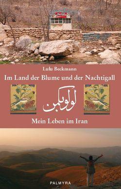 Im Land der Blume und der Nachtigall von Beckmann,  Lulu